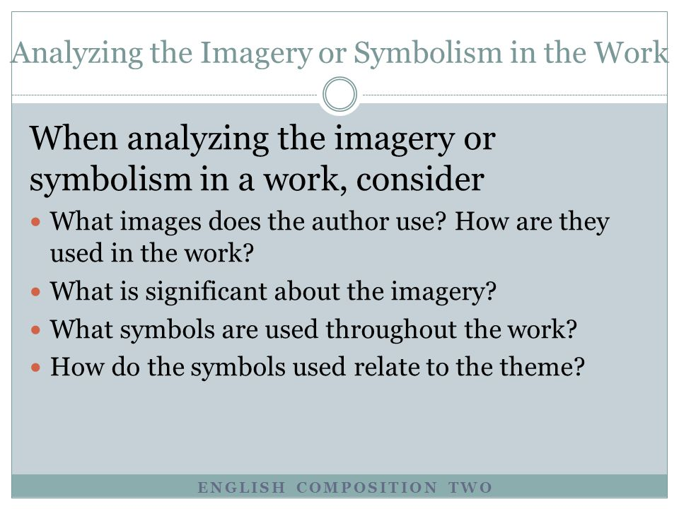 Analyzing the Imagery or Symbolism in the Work