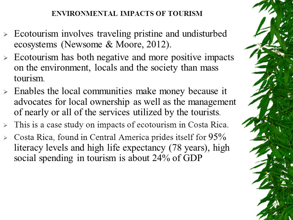 positive environmental impacts on tourism in the philippines only The social impacts of tourism through tourism can have positive impacts on social countries only 20 per cent of tourism employment is taken.