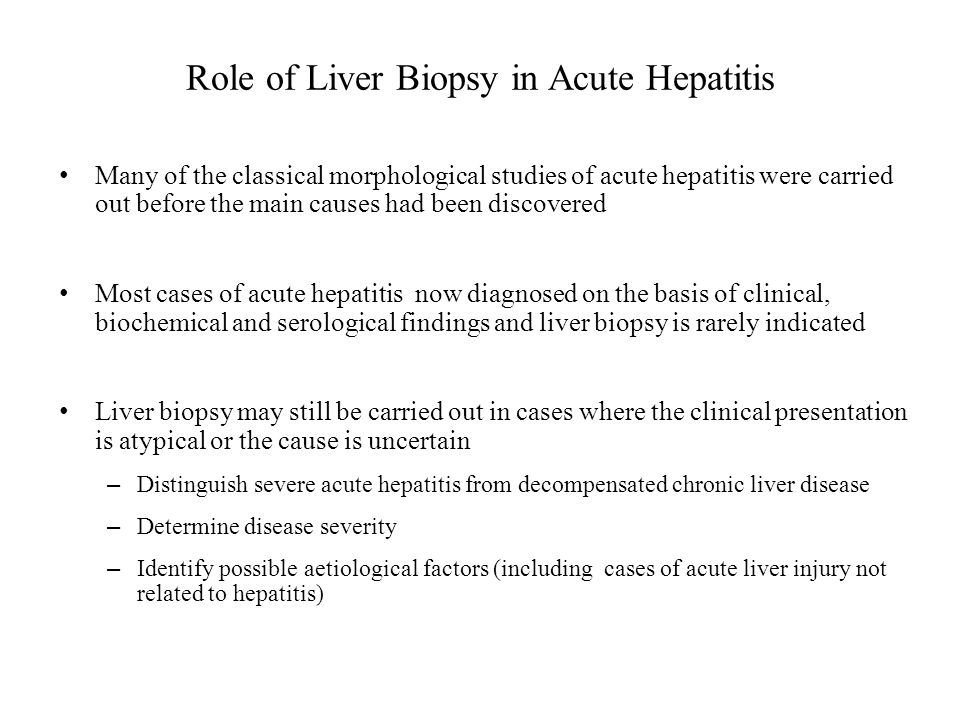 Role of Liver Biopsy in Acute Hepatitis