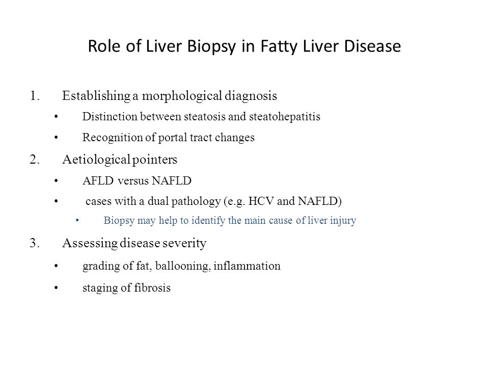 Role of Liver Biopsy in Fatty Liver Disease
