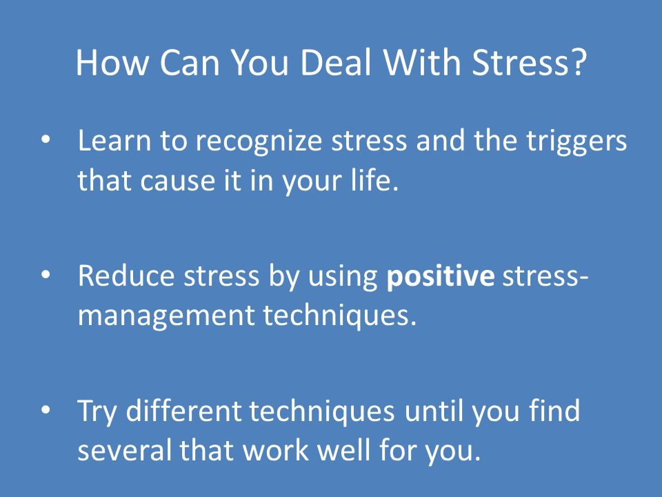 How Can You Deal With Stress