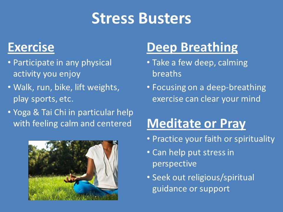 Stress Busters Exercise Deep Breathing Meditate or Pray