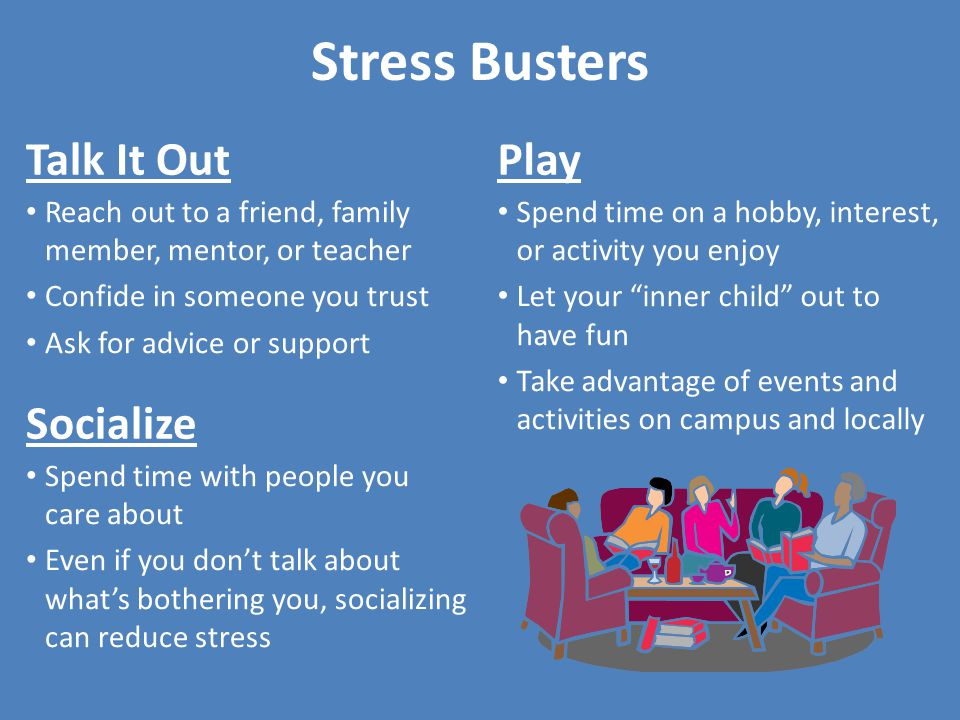 Stress Busters Talk It Out Play Socialize