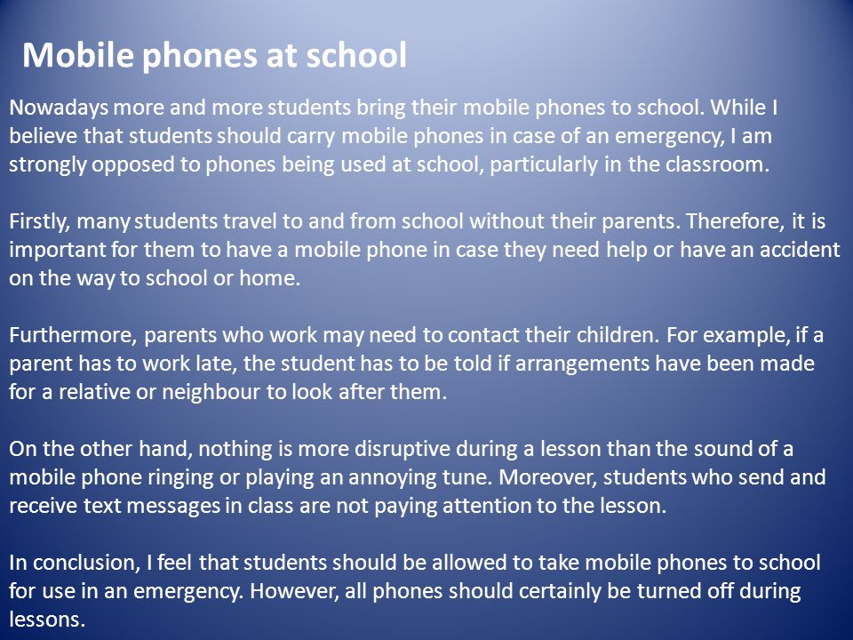 mobile phones should be banned in schools essay Researchers found that student test scores improving by 641% if phones were banned should cellphones be banned in schools of mobile phones on student.
