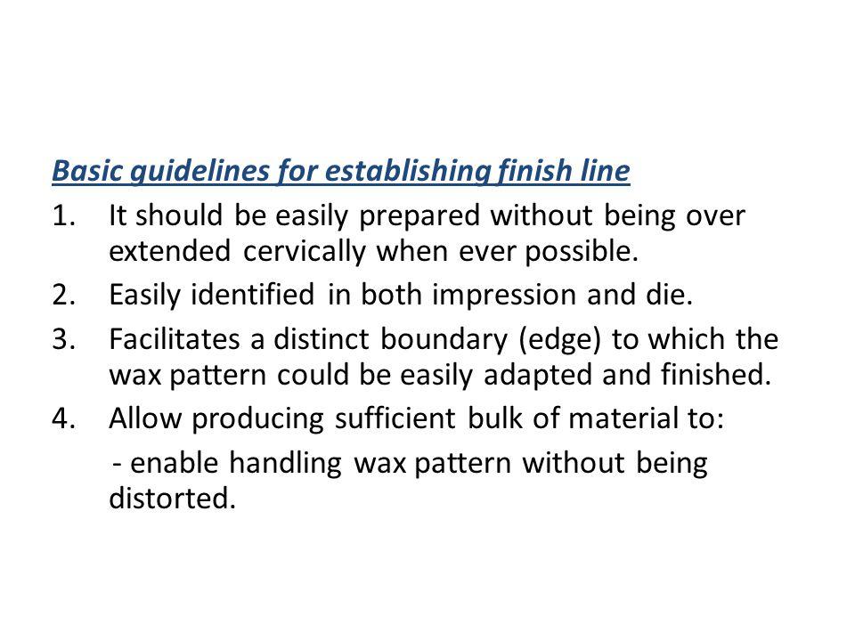 Basic guidelines for establishing finish line