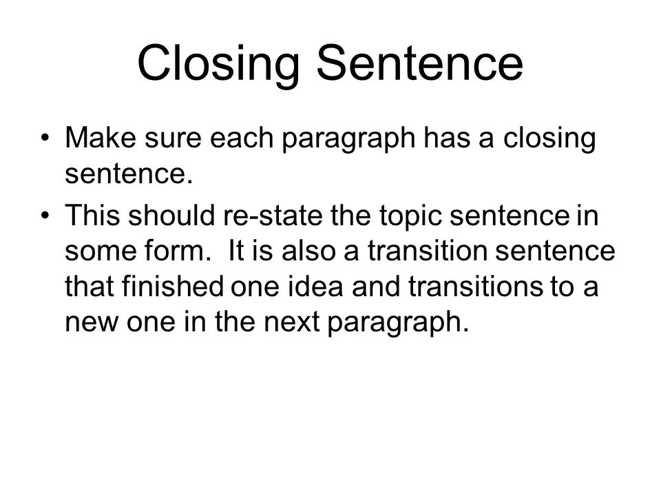 how to make an ending sentence in a paragraph