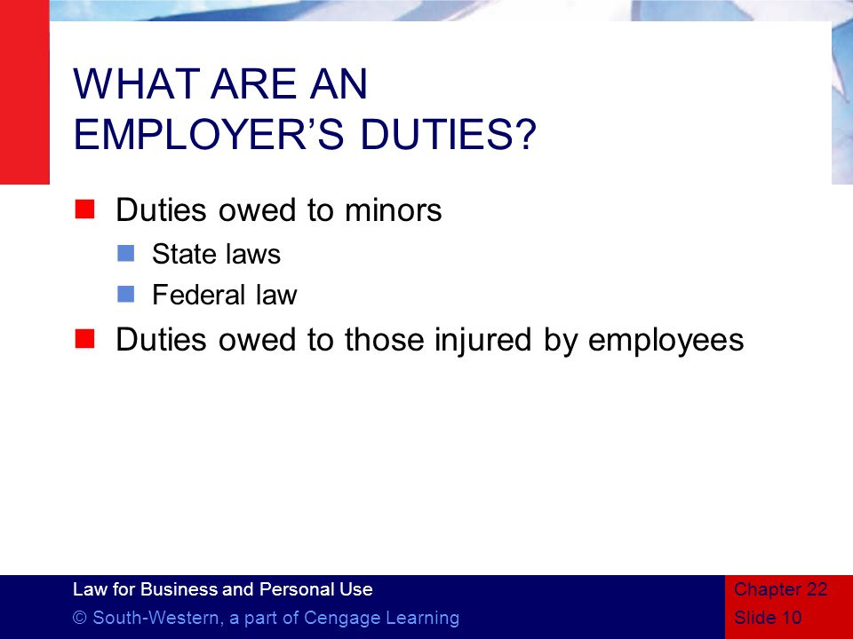 WHAT ARE AN EMPLOYER'S DUTIES