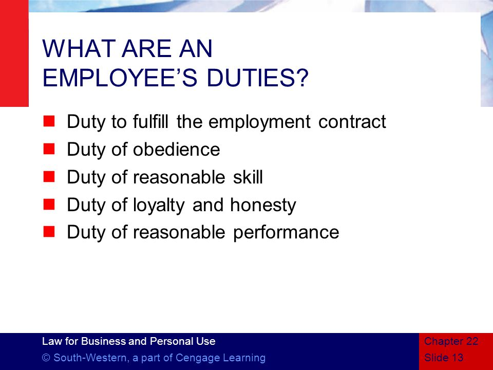 WHAT ARE AN EMPLOYEE'S DUTIES
