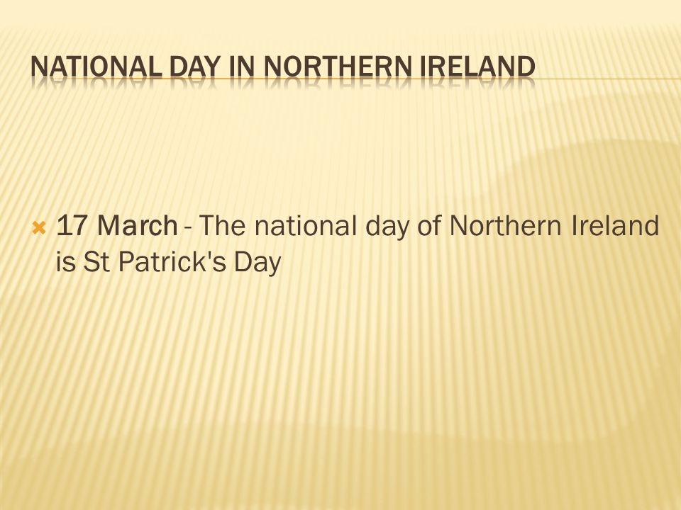 National Day in NORTHERN IRELAND