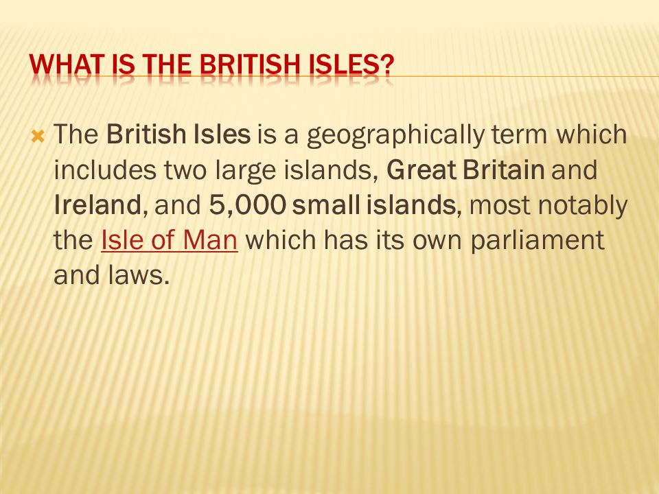 What is the British Isles