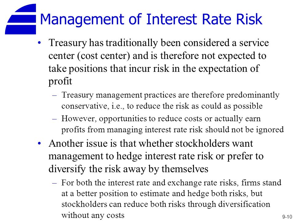 managing interst rate risk Risk management & insurance  thus, the broad rule for managing interest rate risk is to keep the maturity of your bonds in line with when you need the money.