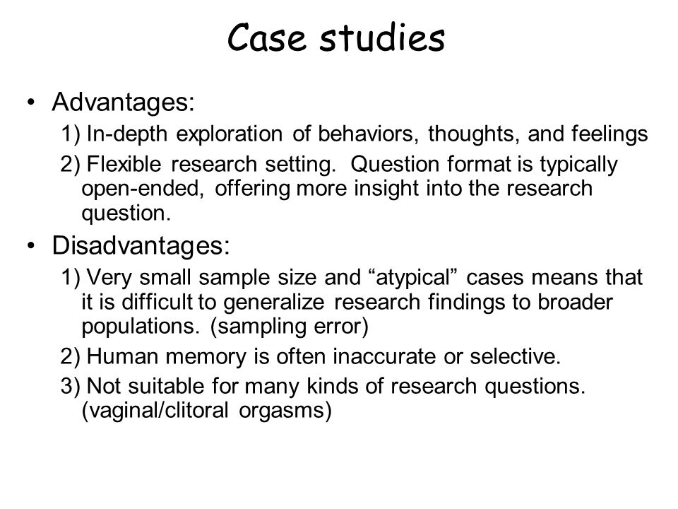 Advantages and disadvantages of a longitudinal case study