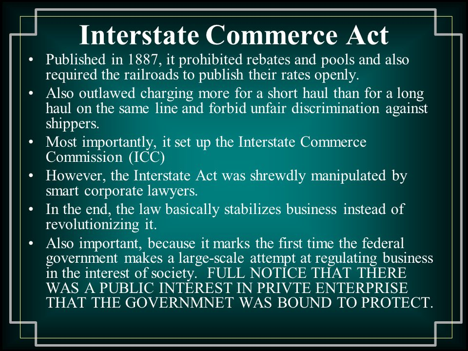 a history of the interstate commerce act of 1887 in the united states of america Home african american history primary speeches  a three-judge united  states district court for the district of maryland,  the material language in § 3 ( 1) of the interstate commerce act has been in that statute since its adoption in  1887.