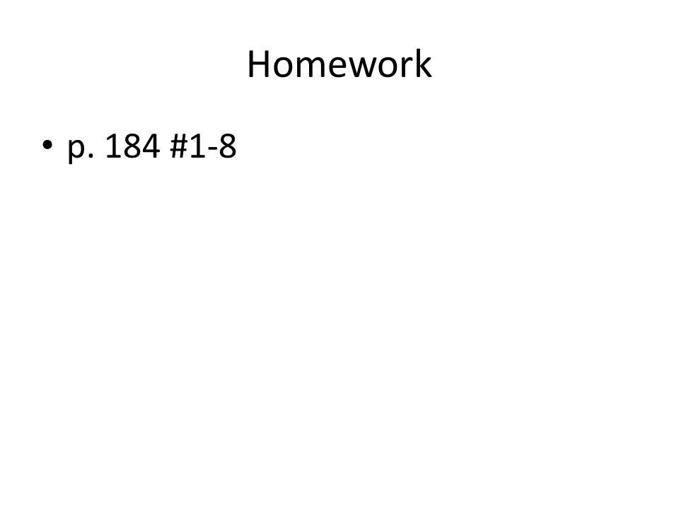 Homework p. 184 #1-8