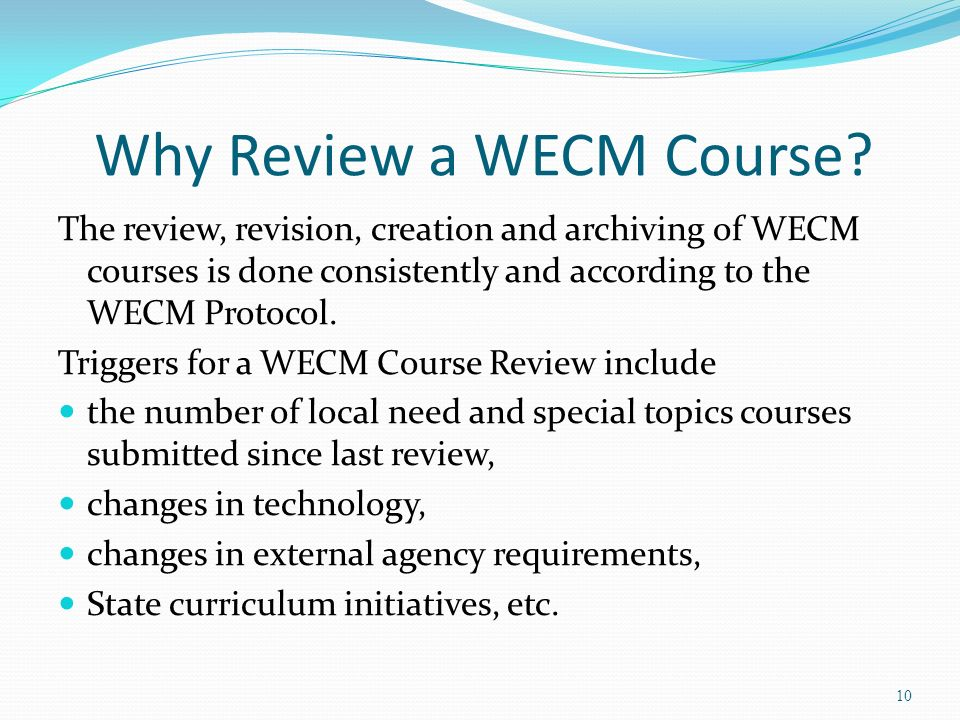 Why Review a WECM Course