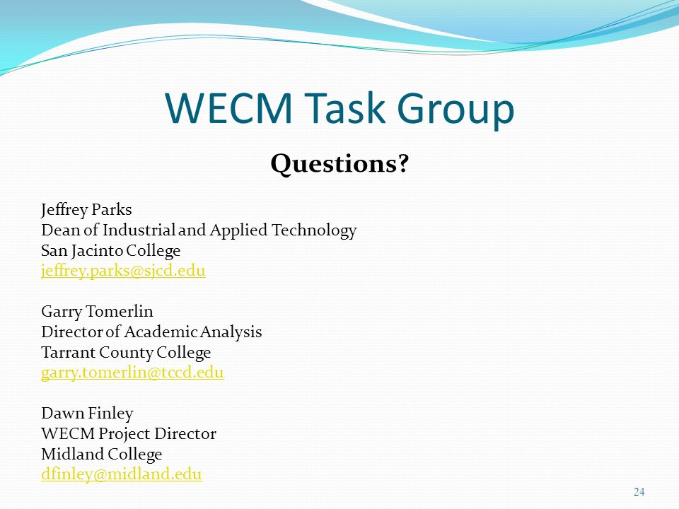 WECM Task Group Questions Jeffrey Parks