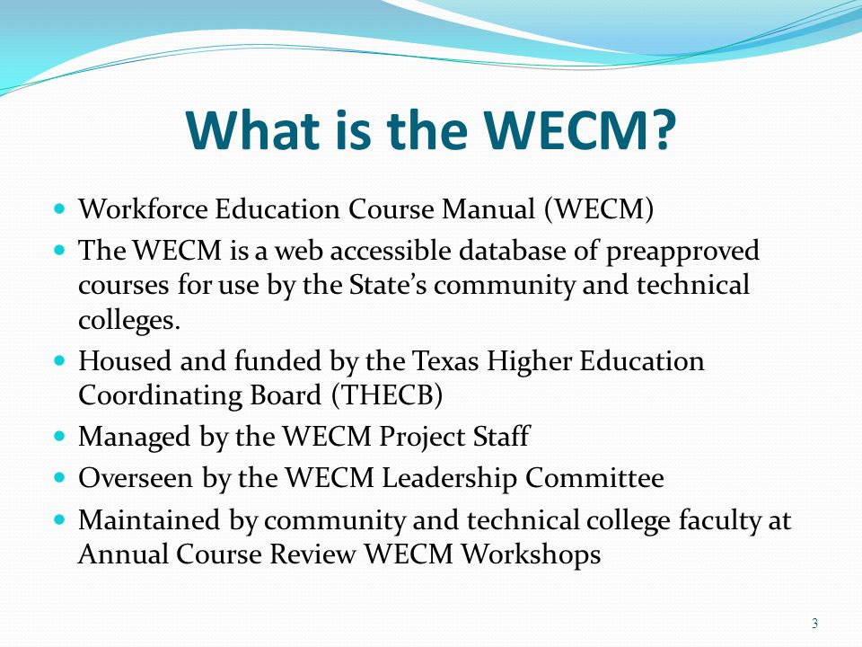 What is the WECM Workforce Education Course Manual (WECM)