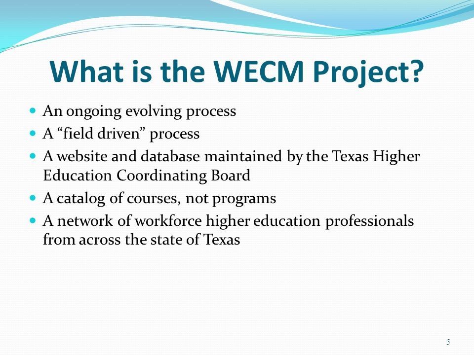 What is the WECM Project
