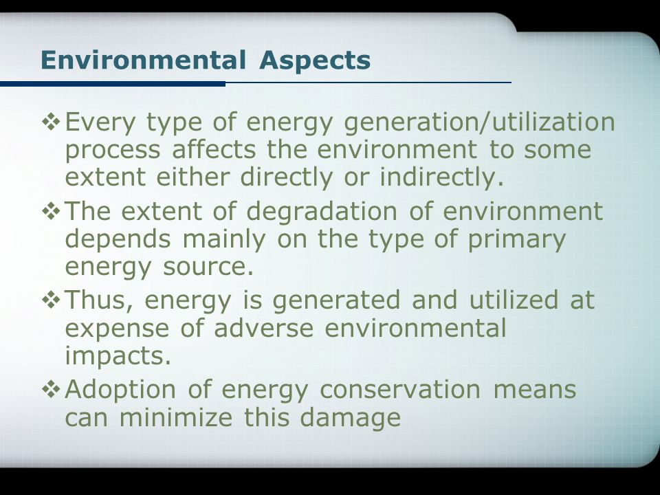 Environmental Aspects on Global Energy Consumption By Source