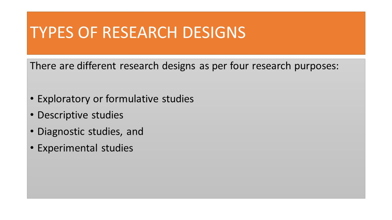 quantitative research design types This lesson explores the different ways that a researcher can understand individuals or groups of people, both in terms of psychological research.
