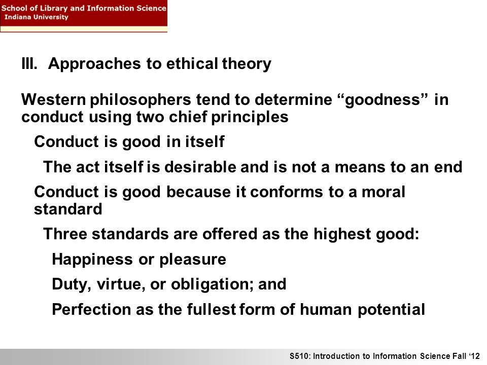 the theory of what is good by different philosophers Hedonists do not deny that many different kinds of things can be good utilitarianism moral theory goodin argues that utilitarianism is the best philosophy.