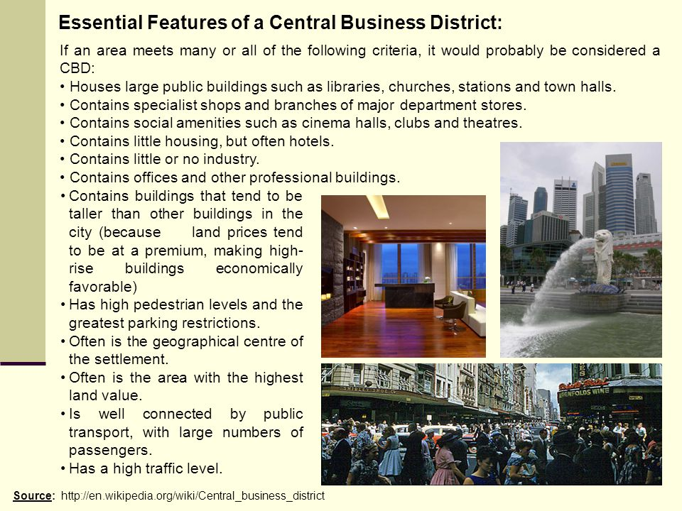 Essential Features of a Central Business District: