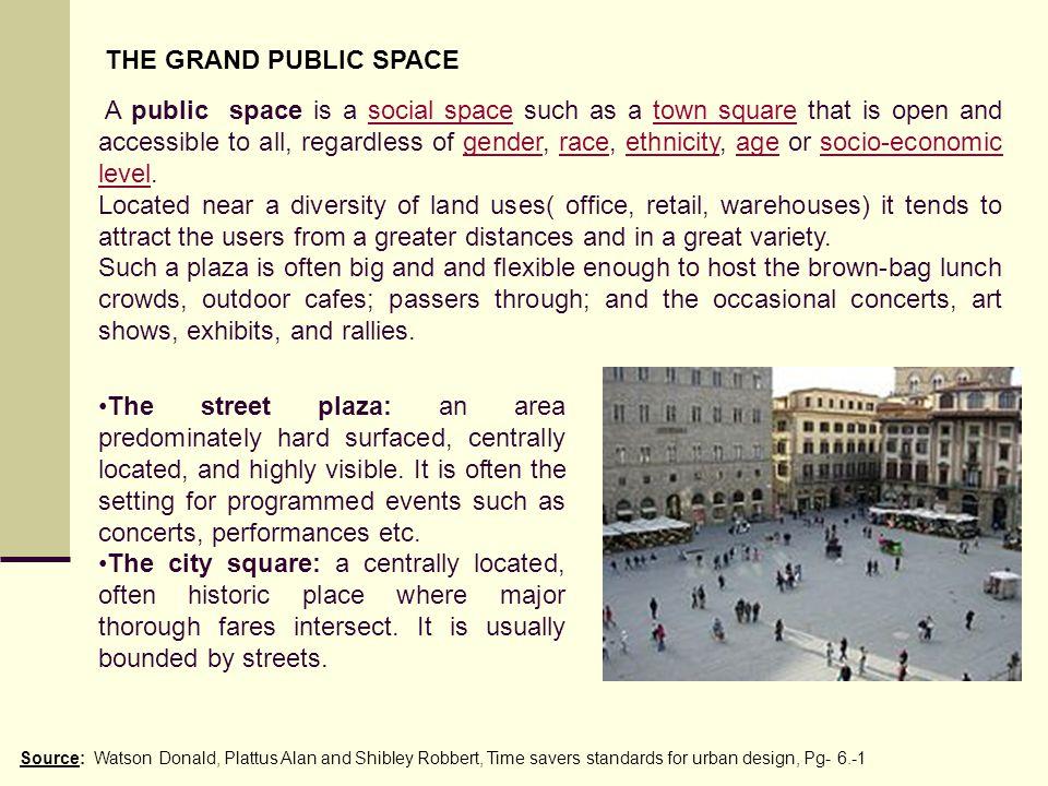 THE GRAND PUBLIC SPACE