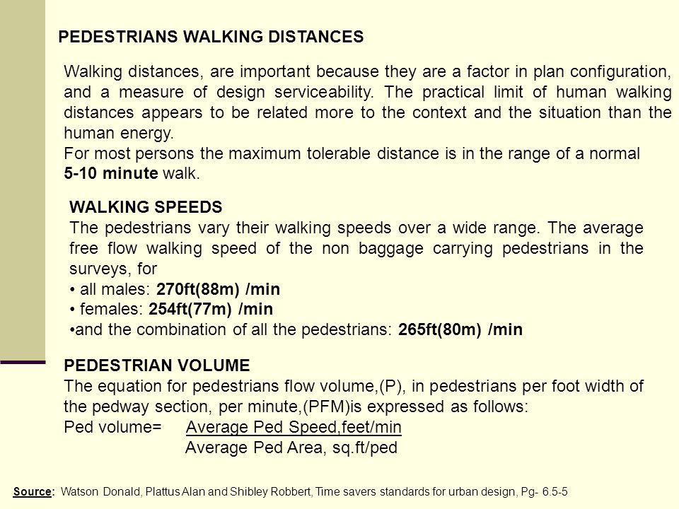 PEDESTRIANS WALKING DISTANCES