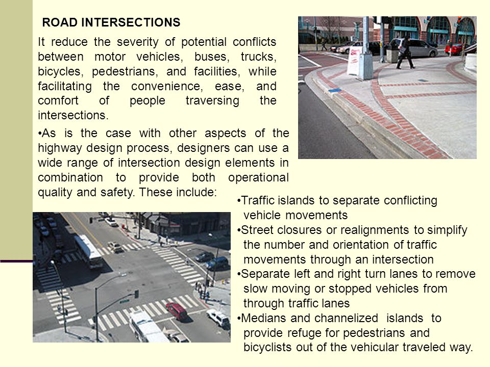 ROAD INTERSECTIONS