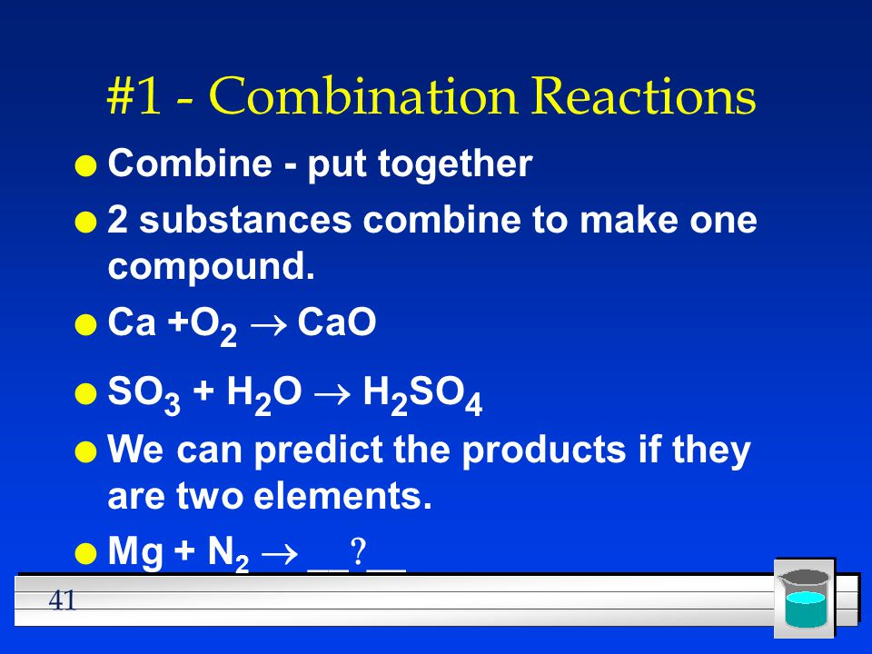 #1 - Combination Reactions
