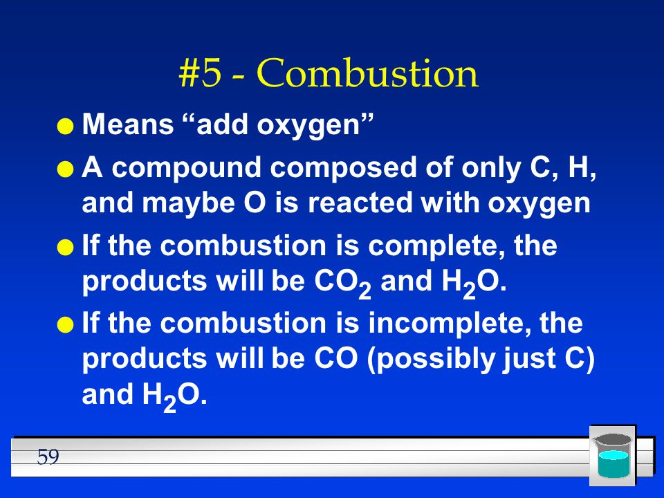 #5 - Combustion Means add oxygen