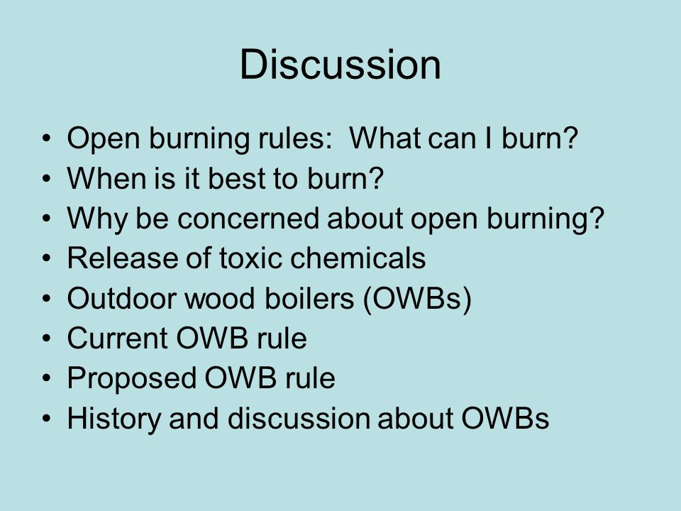 Discussion Open burning rules: What can I burn