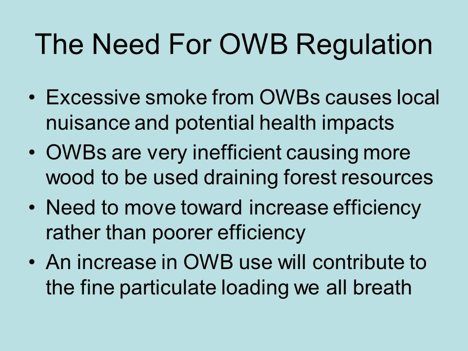 The Need For OWB Regulation