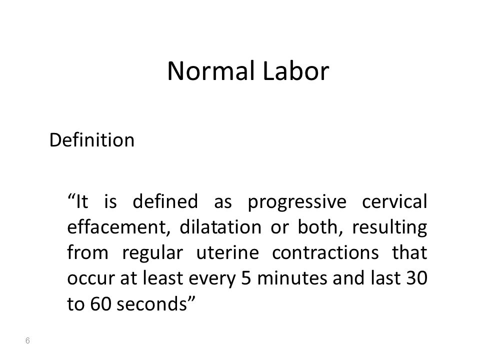 Normal Labor Definition