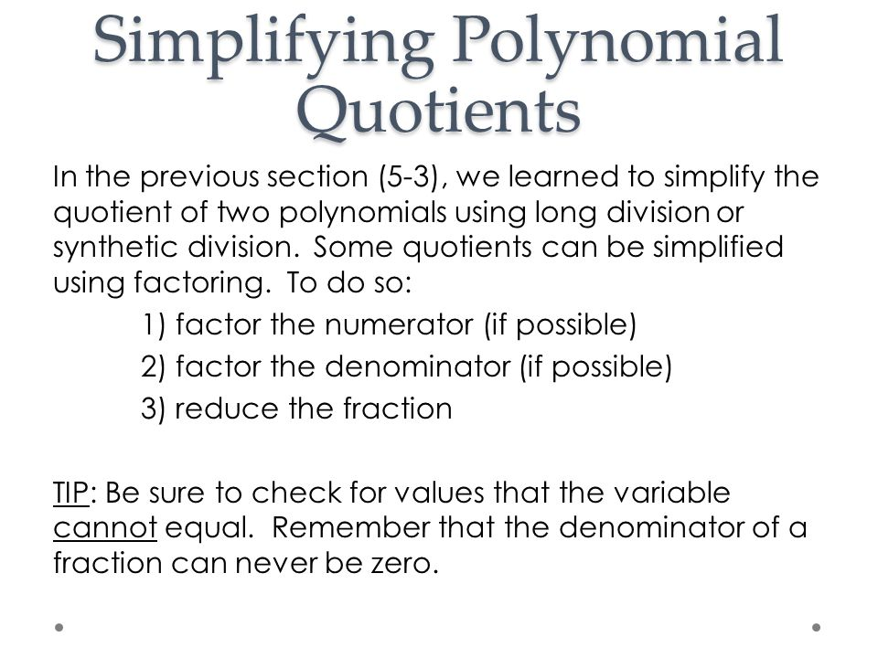 Simplifying Polynomial Quotients