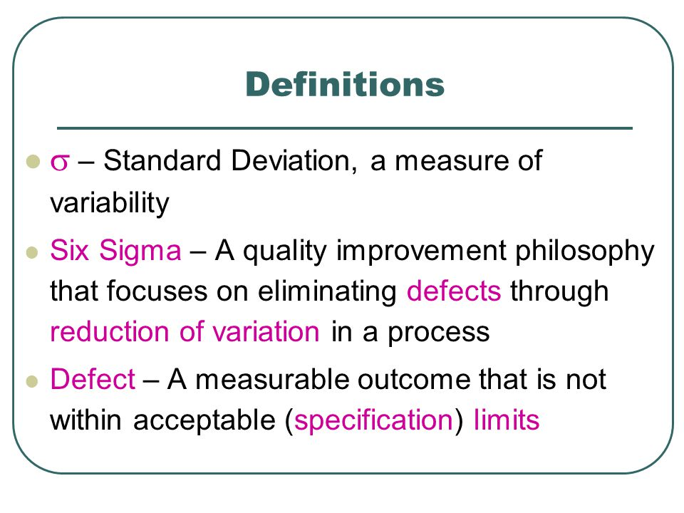 s – Standard Deviation, a measure of variability