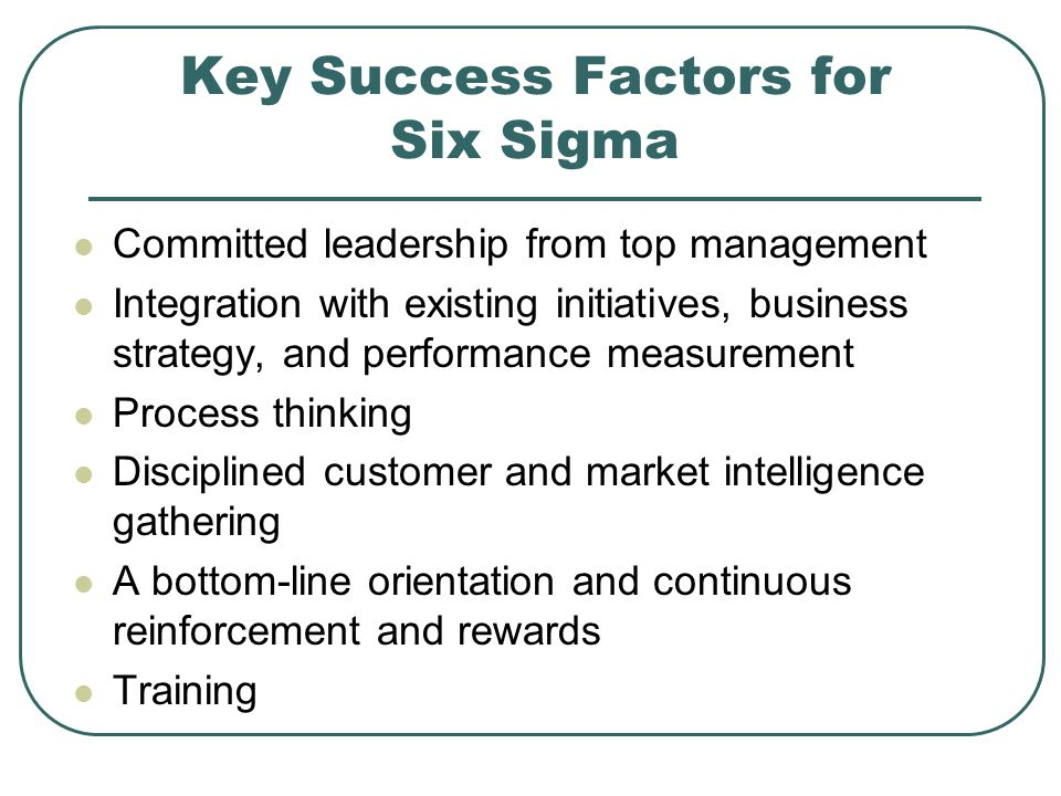 Key Success Factors for Six Sigma