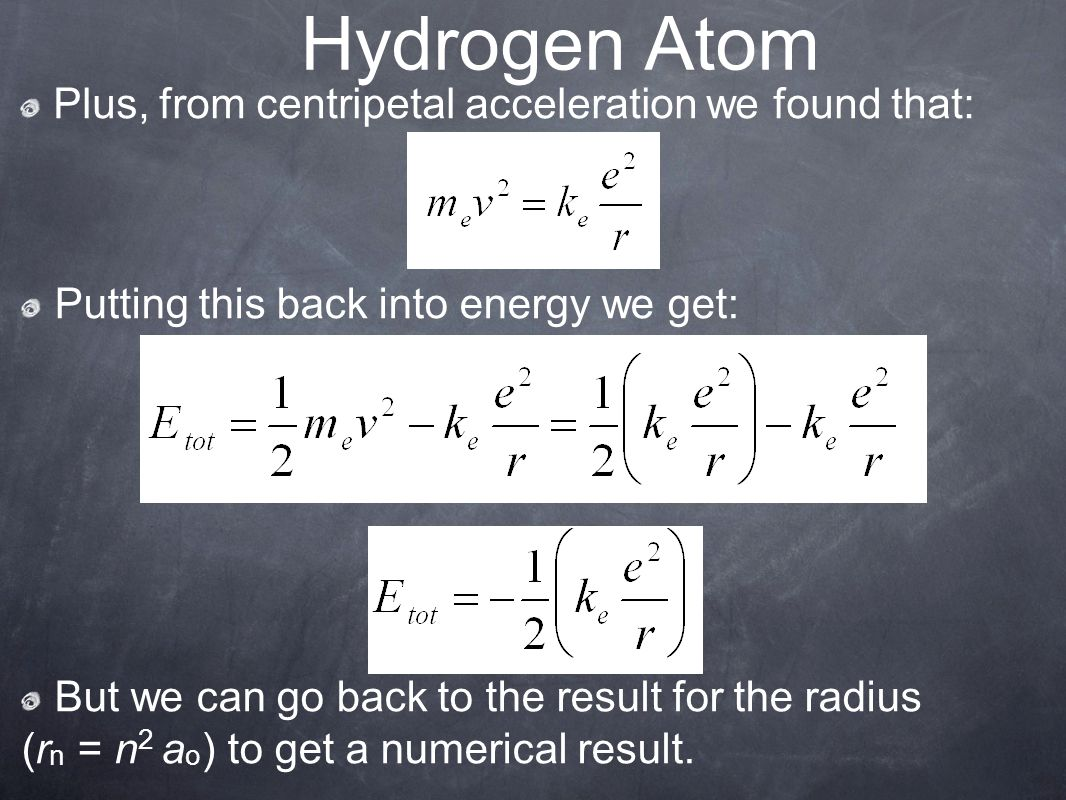 Hydrogen Atom Plus, from centripetal acceleration we found that: