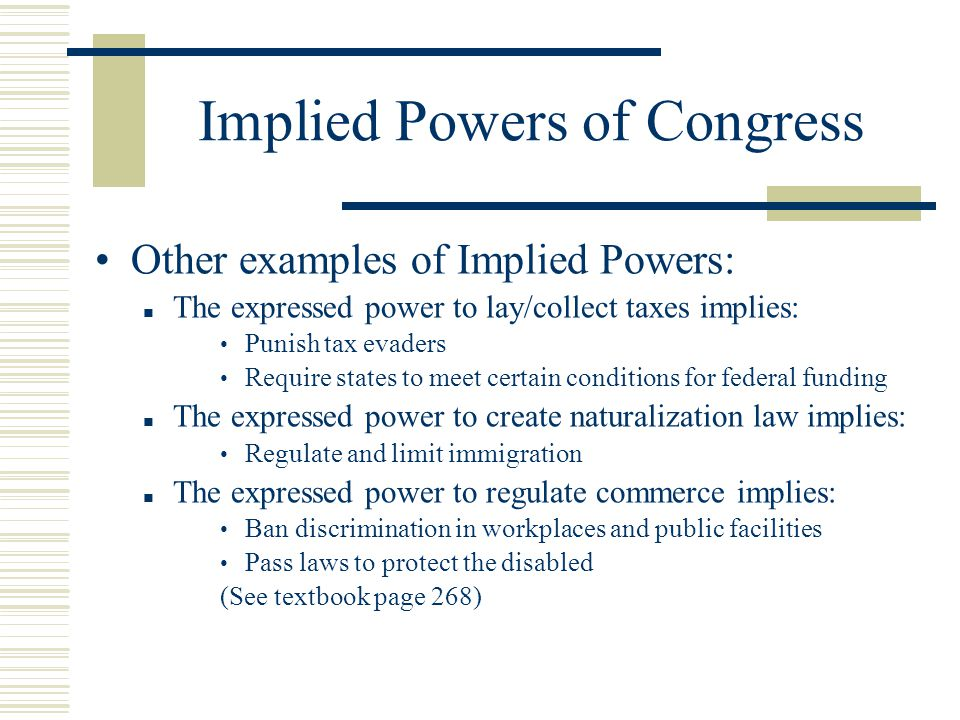 expressed implied powers of congress Article i, section 8 of constitution lists 27 expressed powers of congress include power to declare war, levy taxes, regulate commerce and currency the 27 expressed powers of congress listed in article i, section 8 of the constitution grant the legislative branch a huge amount of authority over .
