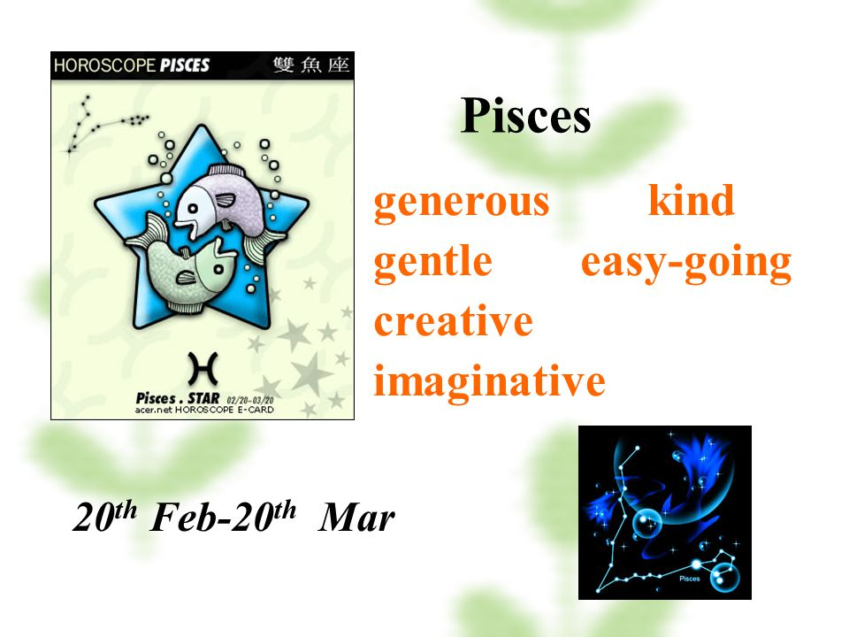 Pisces generous kind gentle easy-going creative imaginative