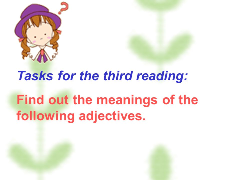 Tasks for the third reading: