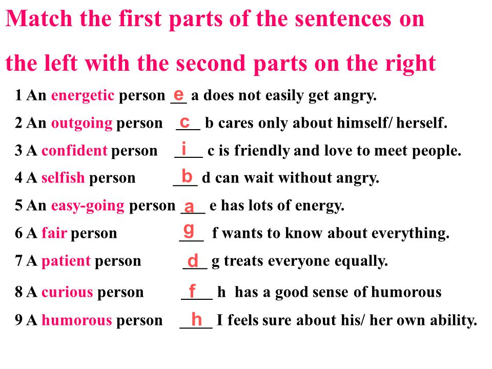 Match the first parts of the sentences on