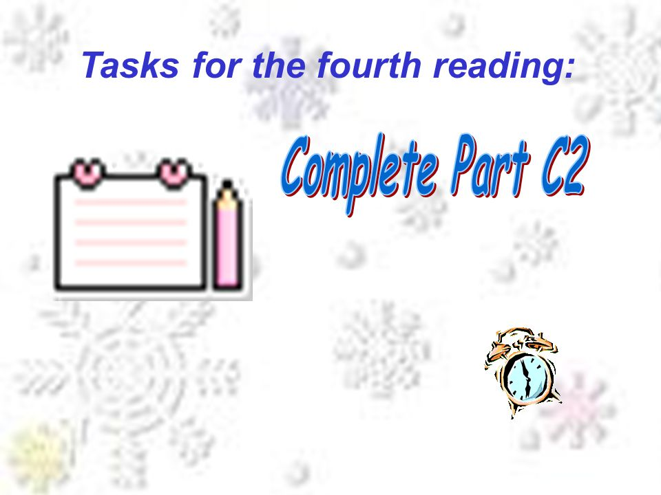 Tasks for the fourth reading: