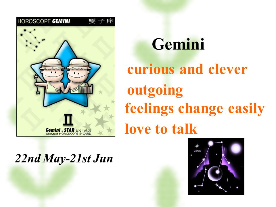 Gemini curious and clever outgoing feelings change easily love to talk