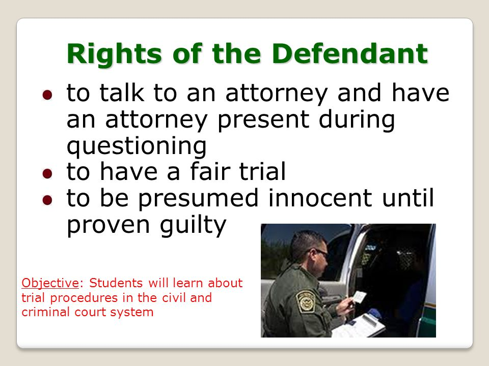 Rights of the Defendant
