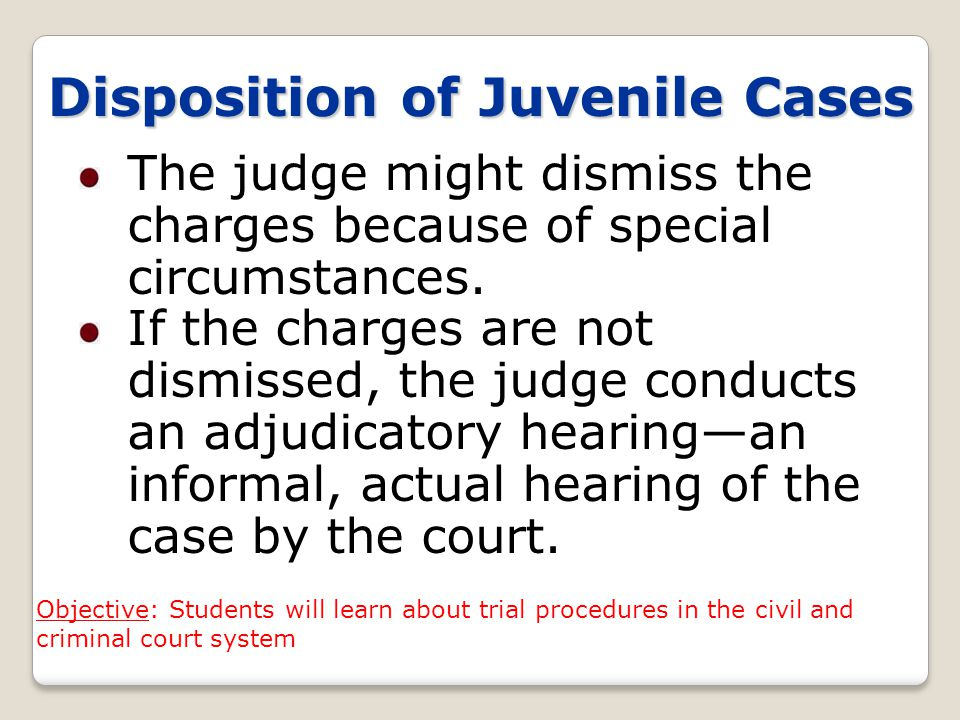 Disposition of Juvenile Cases