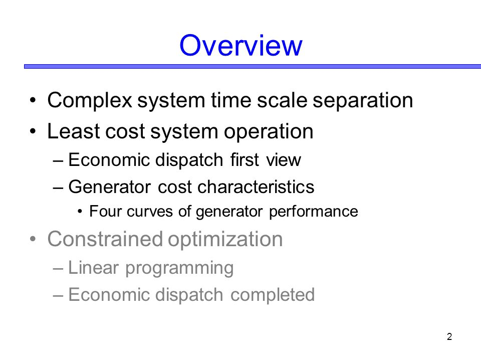 Overview Complex system time scale separation