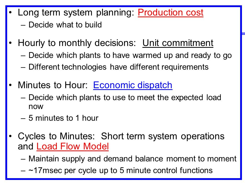 Long term system planning: Production cost