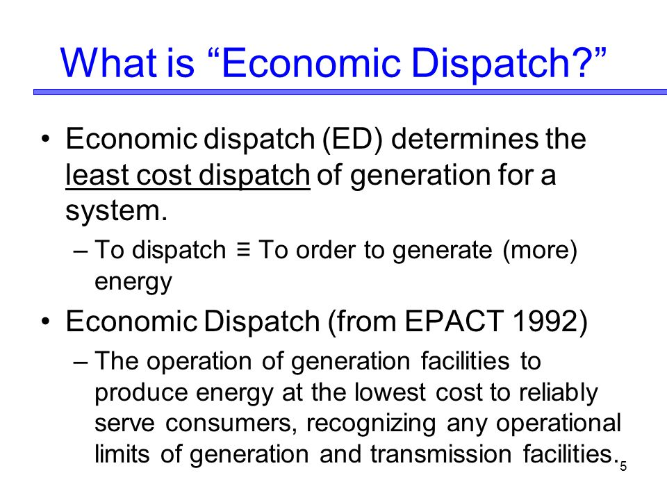 What is Economic Dispatch
