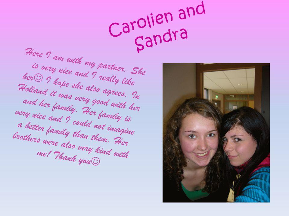 Carolien and Sandra